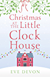 Christmas at the Little Clock House (Whispers Wood, Book 2)