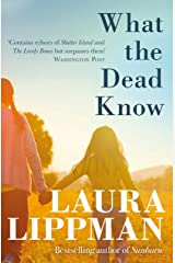 What the Dead Know Kindle Edition