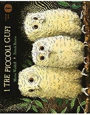 I tre piccoli gufi. Ediz. a colori