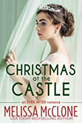 Christmas at the Castle (Ever After series Book 3) Kindle Edition