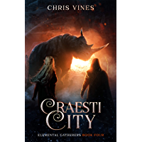 Craesti City (Elemental Gatherers Book 4) (English Edition)