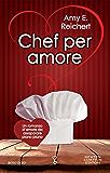 Chef per amore (eNewton Narrativa)