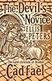 The Devil's Novice (Brother Cadfael Mysteries)