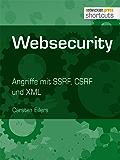 Websecurity: Angriffe mit SSRF, CSRF und XML (shortcuts 165)
