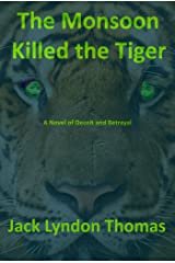 The Monsoon Killed the Tiger Kindle Edition