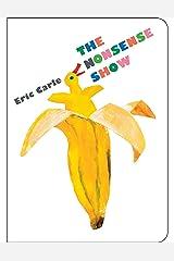 The Nonsense Show (World of Eric Carle) Board book
