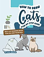 How To Draw Cats Step-by-Step Guide: Best Cat