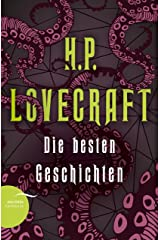 H. P. Lovecraft - Die besten Geschichten (German Edition) Kindle Edition