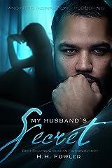 My Husband's Secret Kindle Edition