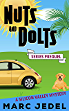 Nuts and Dolts: A Silicon Valley Mystery Prequel Novella (Book 0)