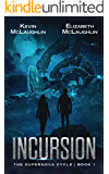 Incursion (The Supernova Cycle Book 1)