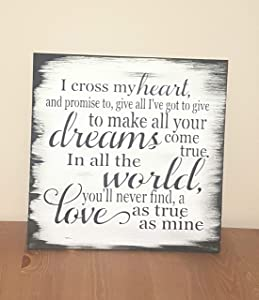 CELYCASY I Cross My Heart and Promise to Wood Sign, Decor, Romantic Gift for him her, Wife Unique George Straight Country Lyrics