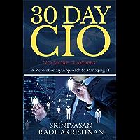 """30 Day CIO : No More """"Layoffs"""" (English Edition)"""