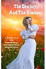 The Cowboy and the Quaker Kindle Edition