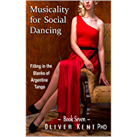 Musicality for Social Dancing: Filling in the Blanks of Argentine Tango book cover