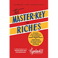 The Master-Key to Riches: An Official Publication of the Napoleon Hill Foundation