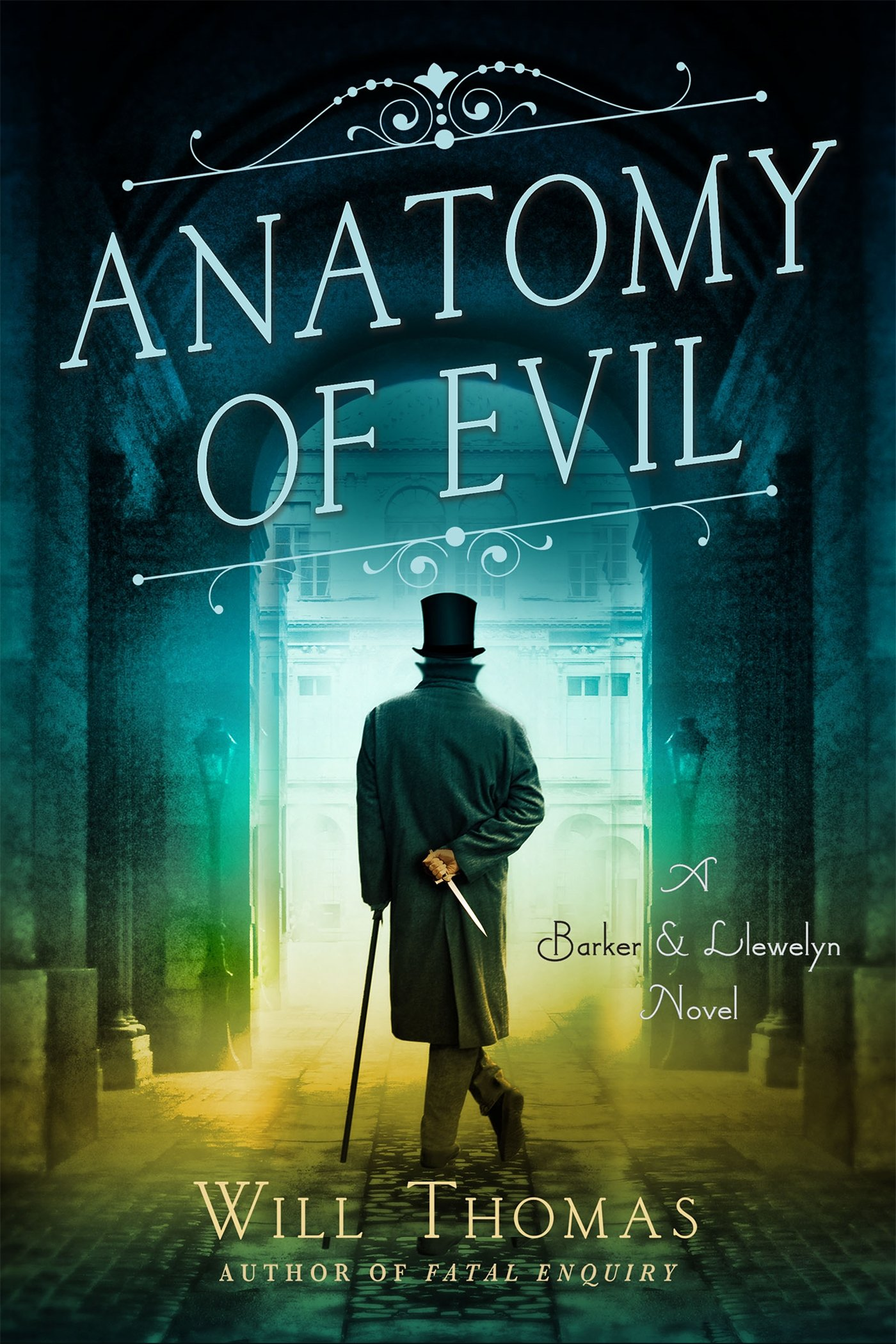Anatomy of Evil: A Barker & Llewelyn Novel: Will Thomas ...