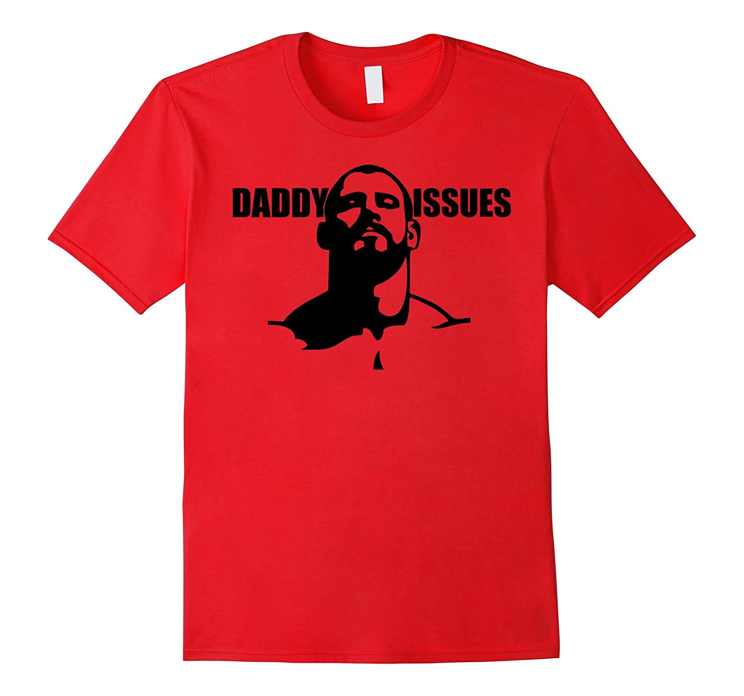 Daddy Issues -Gay Alternative to Father's Day Tee Shirt-TH