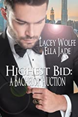 Highest Bid: A Bachelor Auction Kindle Edition