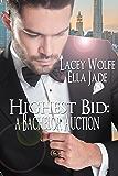 Highest Bid: A Bachelor Auction