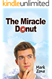 The Miracle Donut