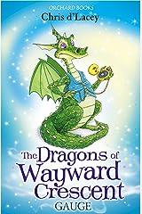 Gauge (The Dragons Of Wayward Crescent Book 10) (English Edition) eBook Kindle