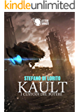 KAULT - i custodi del potere