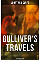 GULLIVER'S TRAVELS (Illustrated Edition) Kindle Edition