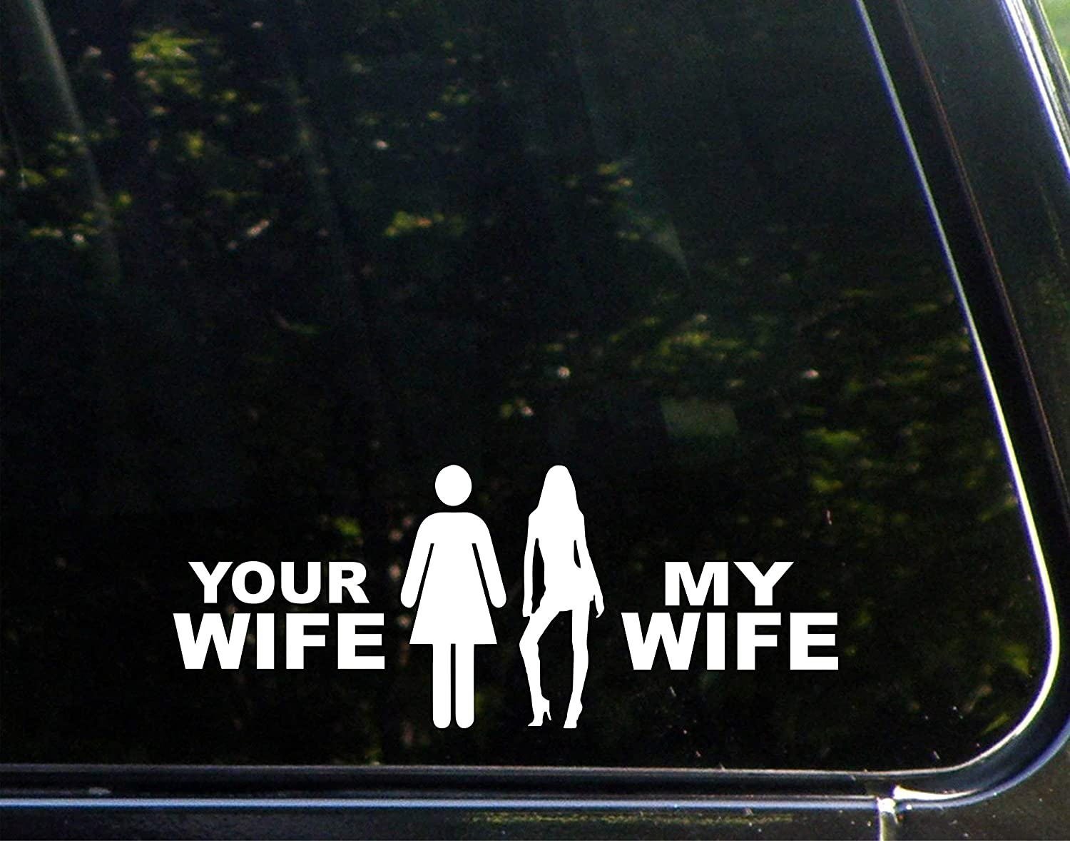 """Diamond Graphics Your Wife/My Wife (9"""" x 3-1/2"""") Die Cut Decal/Bumper Sticker for Windows, Cars, Trucks, Laptops, Etc."""