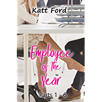 Employee Of The Year: Parts 1 - 6 (English Edition)