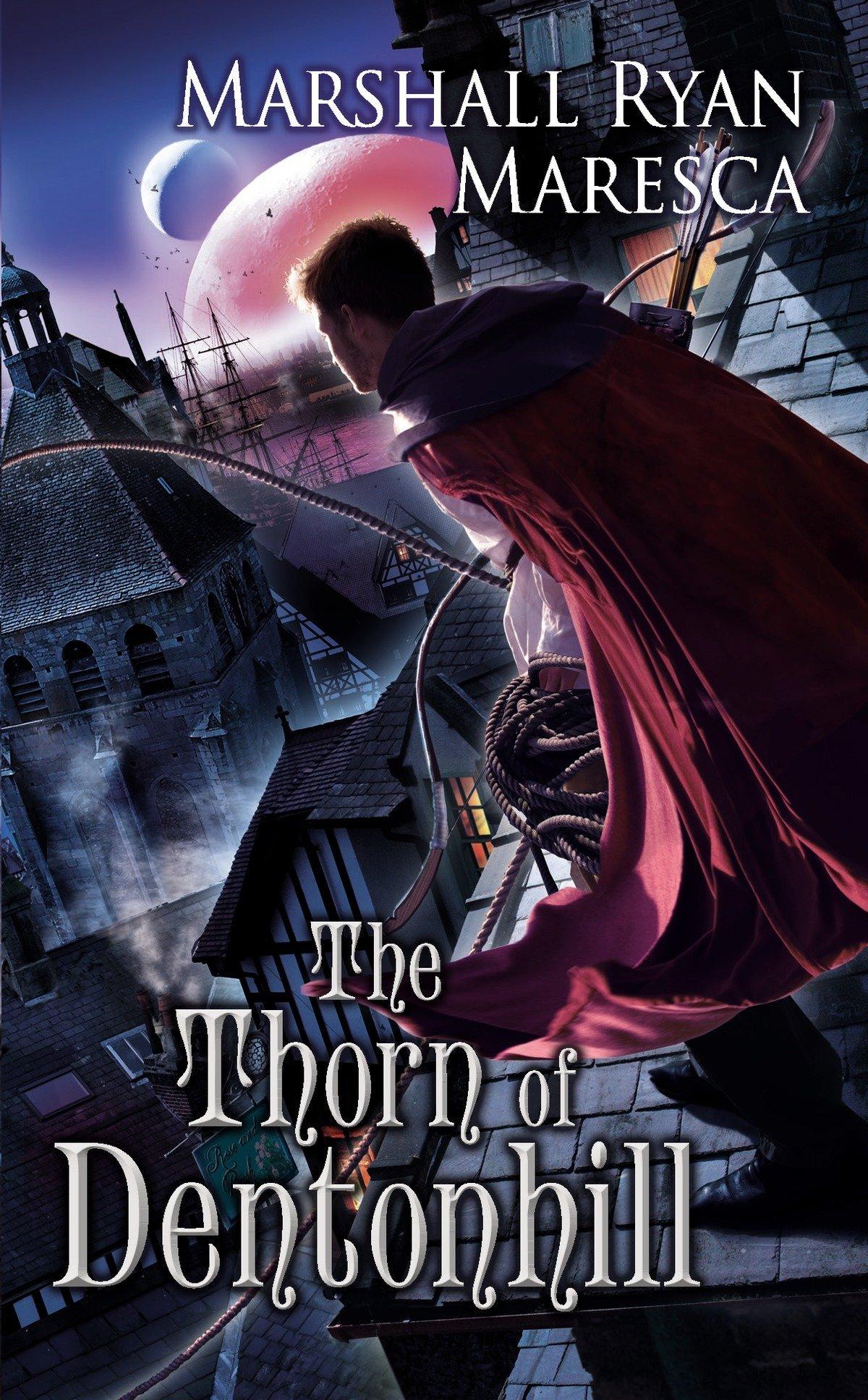 Download The Thorn of Dentonhill (Maradaine Novels) PDF ePub ebook