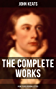 The Complete Works of John Keats: Poems, Plays & Personal Letters: Ode on a Grecian Urn, Ode to a Nightingale, Hyperion, Endymion, The Eve of St. Agnes, ... Extensive Biographies) (English Edition)