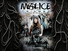 The Malice Trilogy
