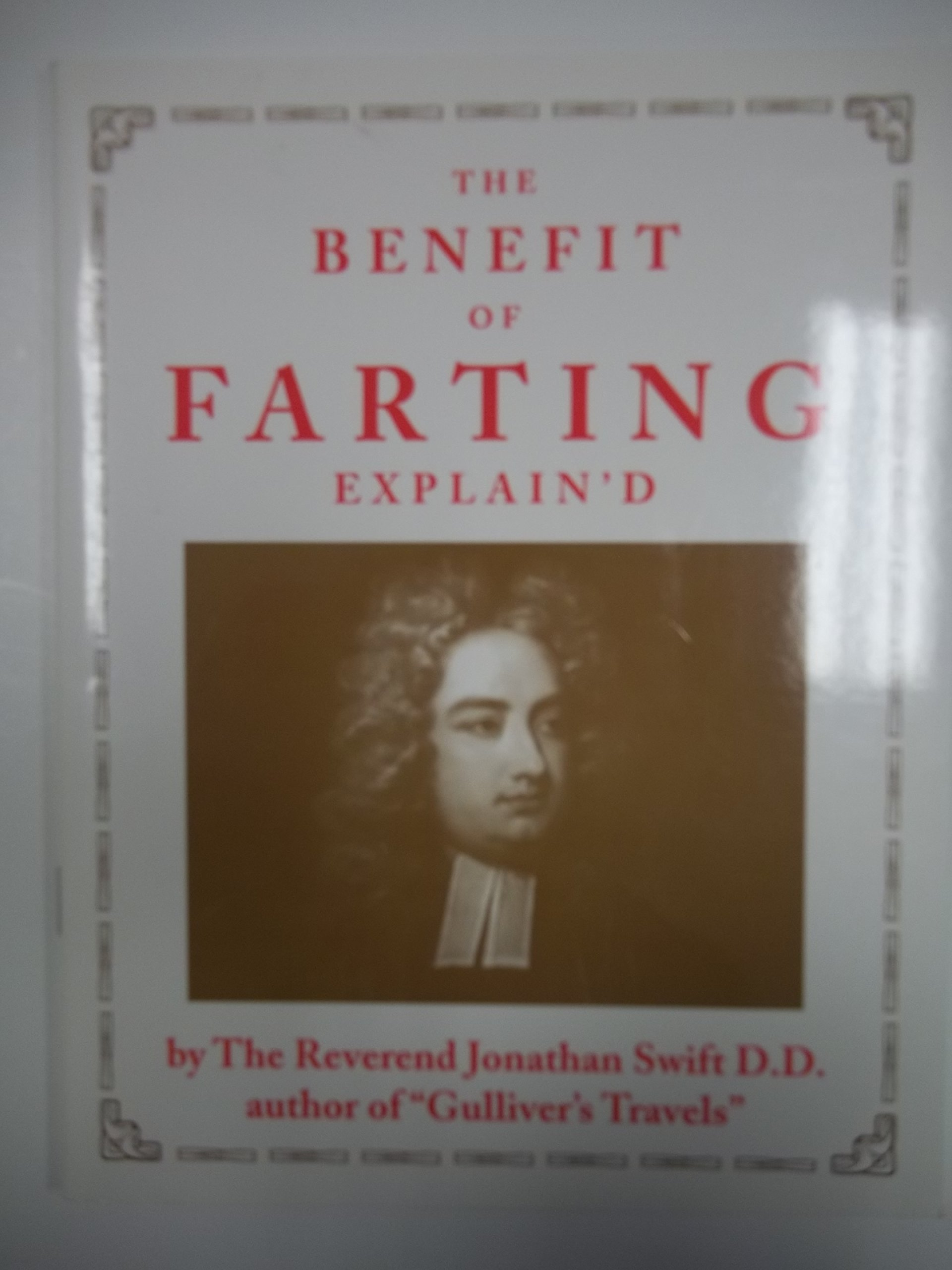 benefit of farting explain d jonathan swift  benefit of farting explain d jonathan swift 9780952517917 com books