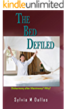 The Bed Defiled: Disharmony After Matrimony? Why?