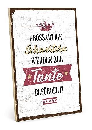 Typestoff Holzschild Mit Spruch Schwester Und Tante Im