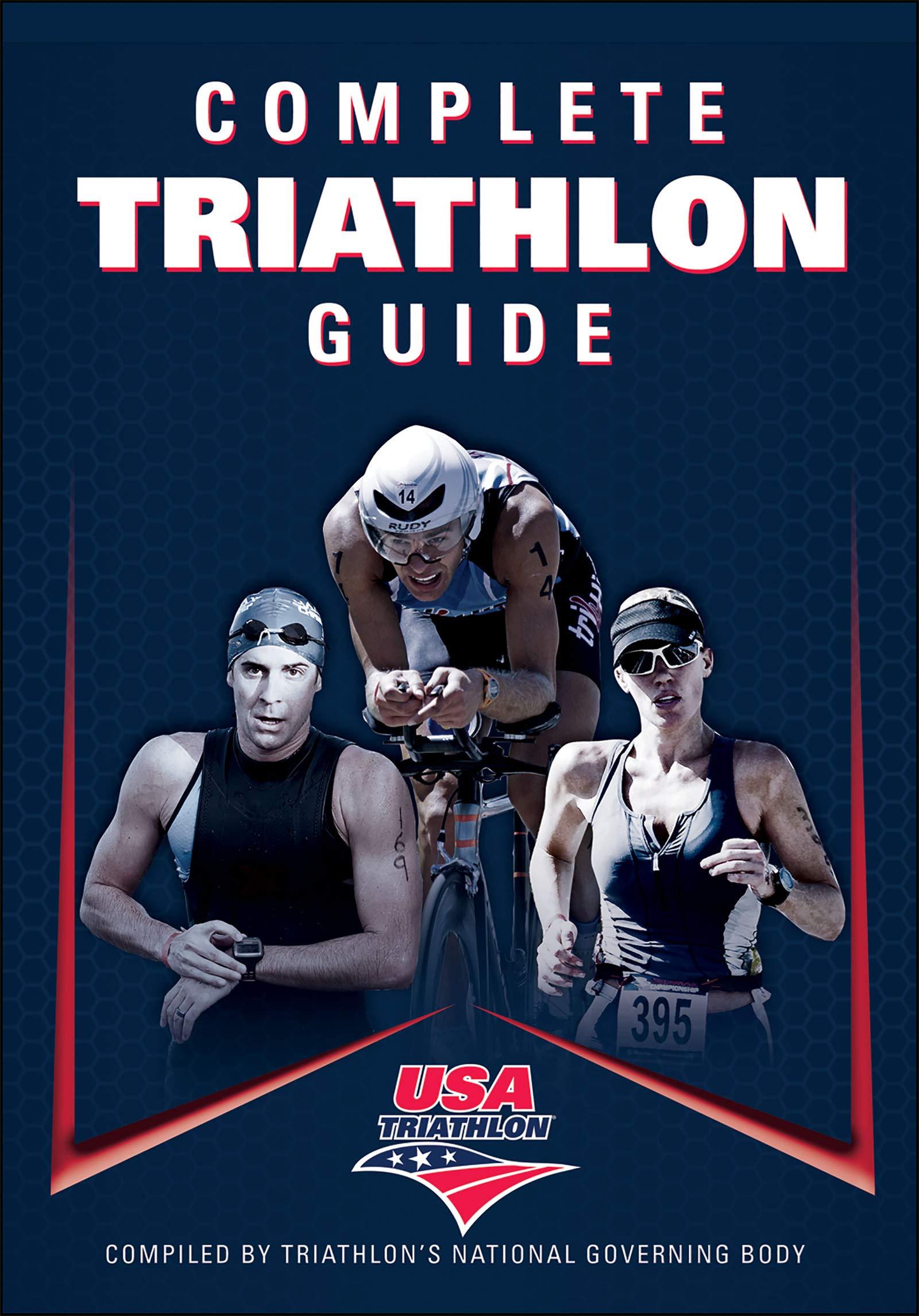 Complete Triathlon Guide: USA Triathlon: 9781450412605: Amazon.com: Books
