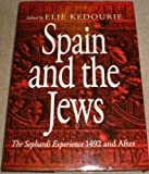 Spain and the Jews: Sephardi Experience, 1492 and After