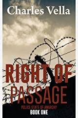 Right of Passage (Police State of Anarchy Book 1) Kindle Edition