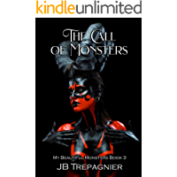 The Call of Monsters: A Dark Reverse Harem Romance (My Beautiful Monsters Book 3) book cover