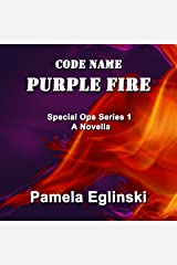 Code Name: Purple Fire: Special Ops Series, Book 1 Audible Audiobook