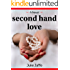 Second Hand Love: A coming-of-age novel (Women's Fiction)