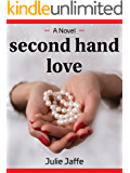 Second Hand Love: A coming-of-age novel (Women's Fiction) (English Edition)
