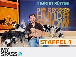 Amazon De Martin Rutter Die Grosse Hundeshow Staffel 1 Ansehen Prime Video