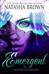Emergent (The Shapeshifter Chronicles Book 3) Kindle Edition