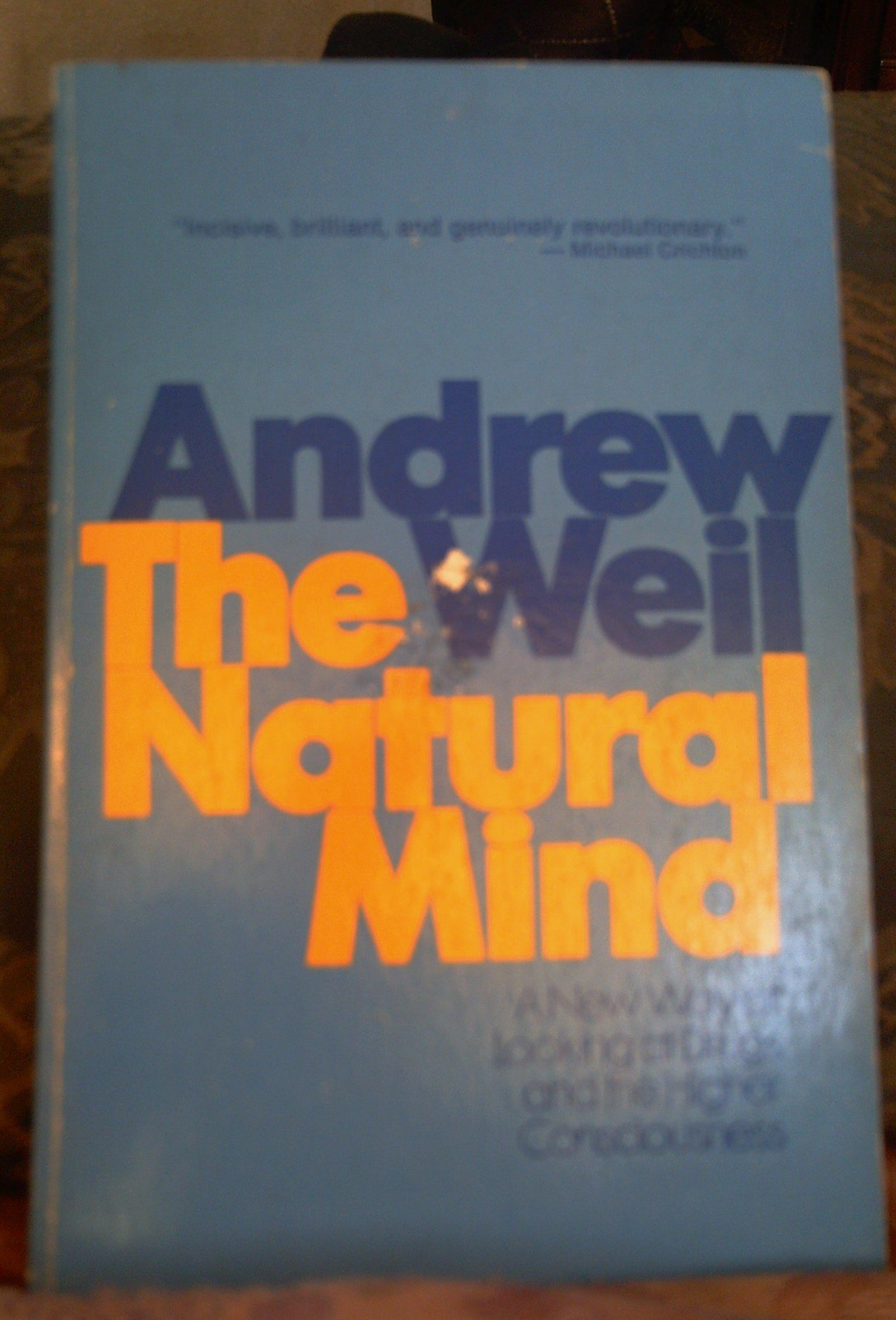 the natural mind a new way of looking at drugs and the higher consciousness