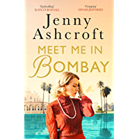 Meet Me in Bombay: All he needs is to find her. First, he must remember who she is. (English Edition)