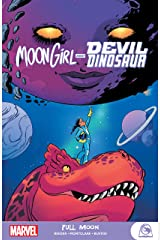 Moon Girl And Devil Dinosaur: Full Moon (Moon Girl and Devil Dinosaur (2015-2019) Book 2) Kindle Edition