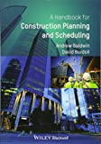 Handbook for Construction Planning and Scheduling