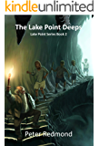 The Lake Point Deeps: Lake Point Series Book 2